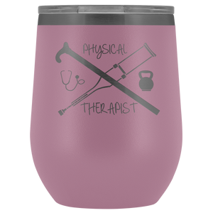 Physical Therapist Wine Tumbler