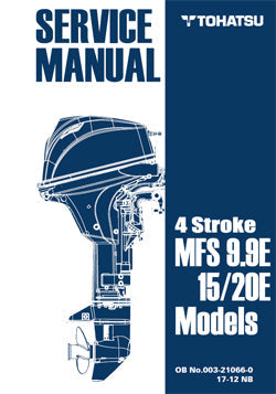 Tohatsu Service Manual MFS9.9/15/20E  Part # 003-21066-0