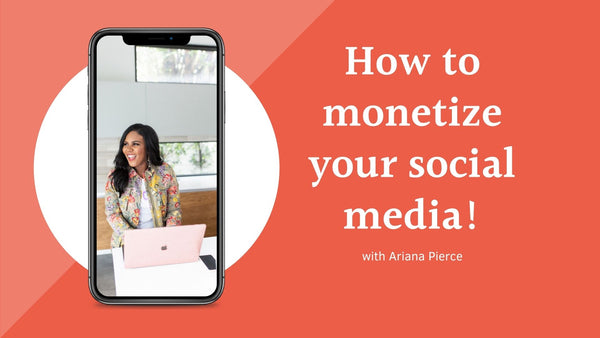 Live Workshop Replay: How to Monetize Your Social Media