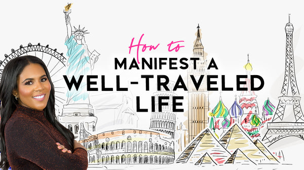Manifest a Well-Traveled Life Course (Course starts June 19th)