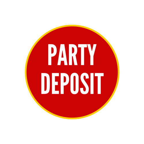 Private or Semi Private Party Deposit