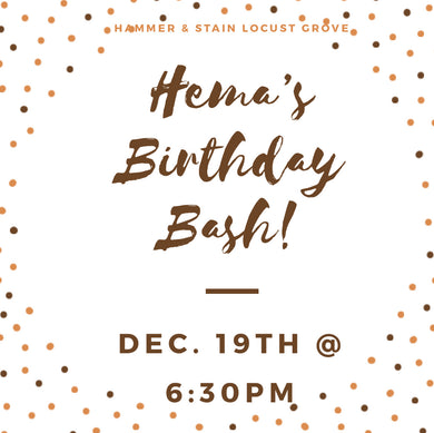 12/19/2019 @ (6:30pm) Hema's Birthday Bash Private Party * Prices Vary