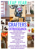 02/29/2020 LEAP YEAR CRAFTERS EXTRAVAGANZA