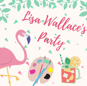 08/16/2020 Lisa Wallace Party! Prices vary by project*-(Locust Grove)