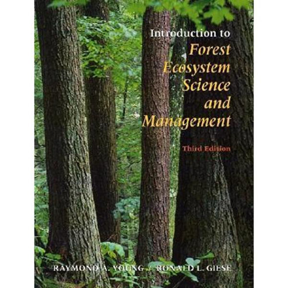 Introduction to Forest Ecosystem Science and Management, 3rd Edition