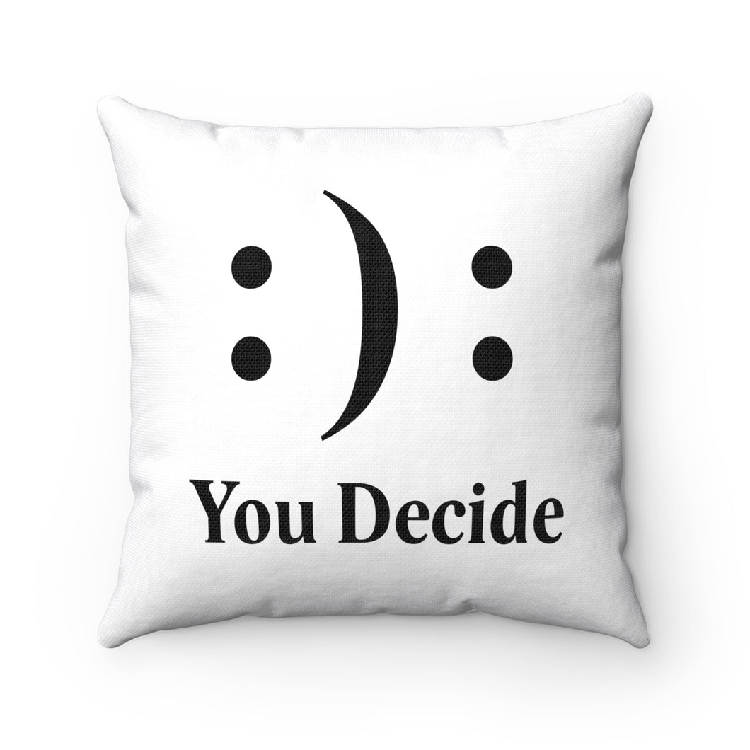 You Decide Spun Polyester Square Pillow