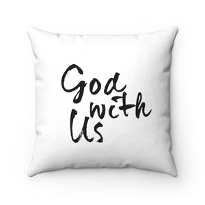 God With Us Spun Polyester Square Pillow