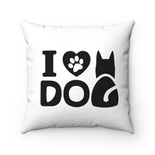 I Love Dog Spun Polyester Square Pillow