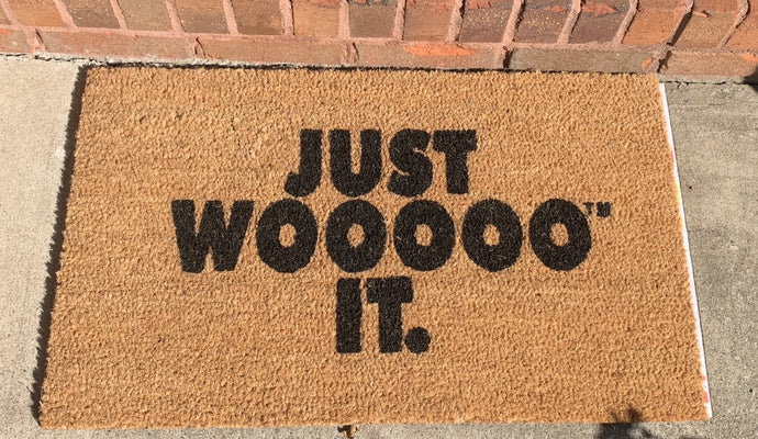 Just WOOOOO It Door Mat