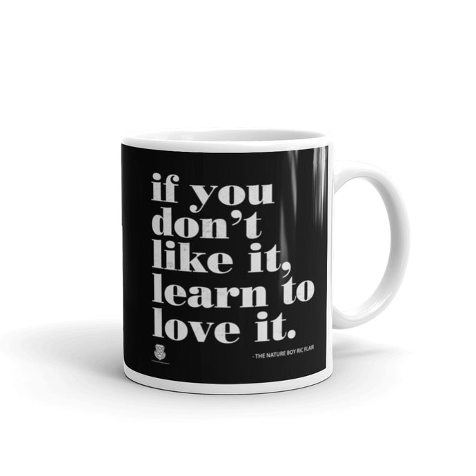 Learn To Love It Mug
