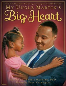 My Uncle Martin's Big Heart-Hardcover