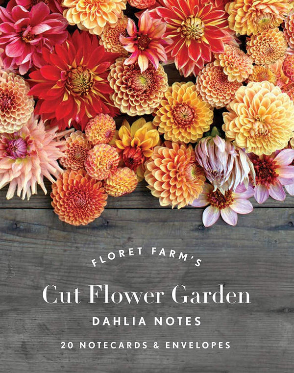 Cut Flower Garden Dahlia Notes