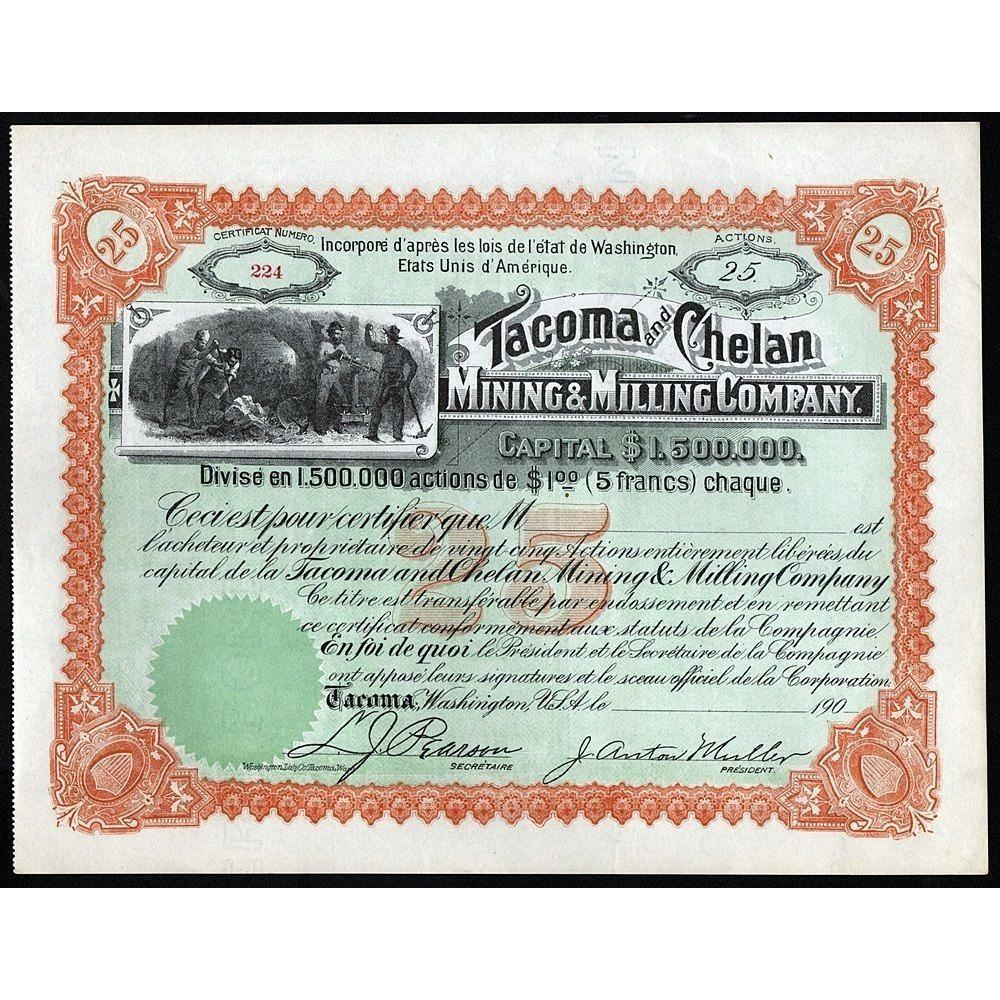 Tacoma and Chelan Mining & Milling Company Stock Certificate