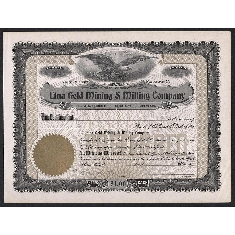 Etna Gold Mining & Milling Company Stock Certificate