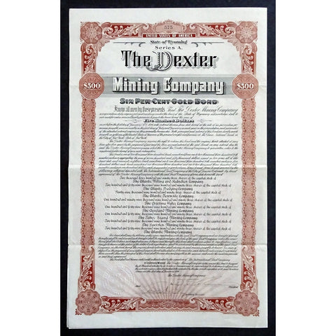 The Dexter Mining Company ($500 Gold Bond) Certificate