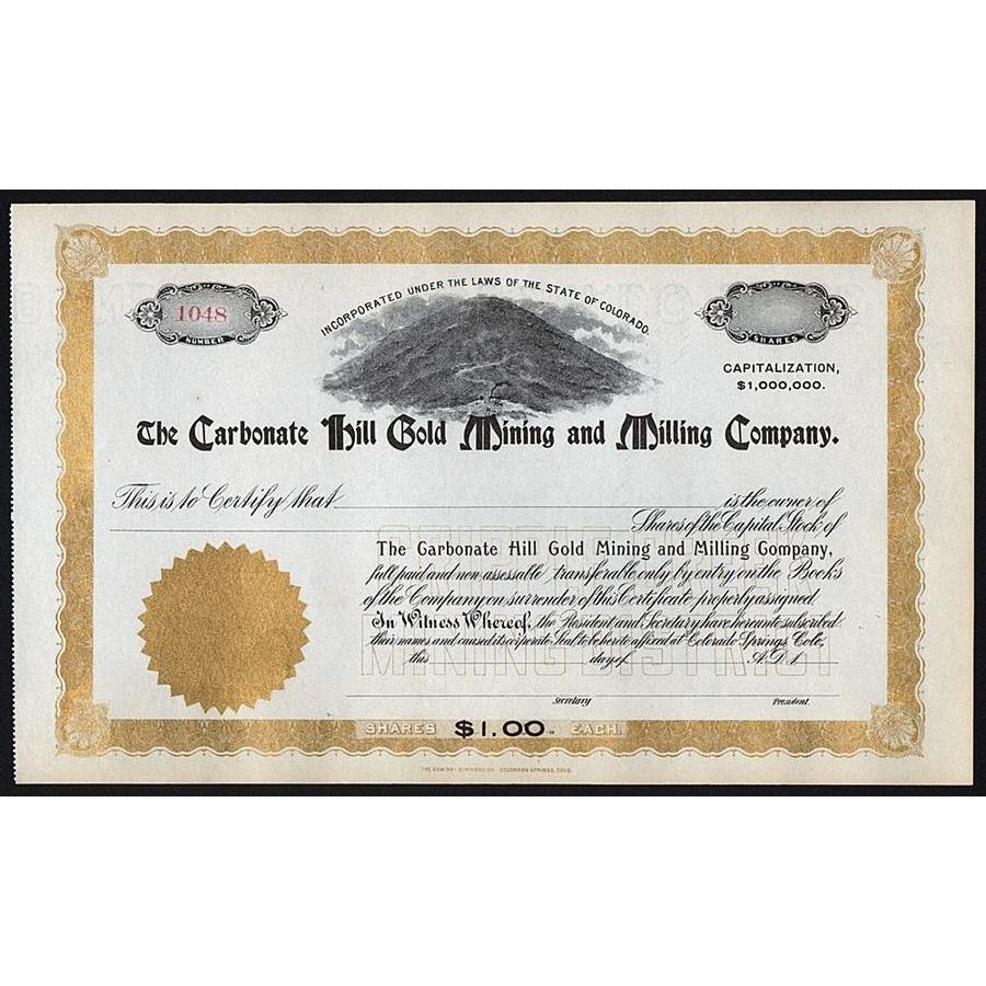 The Carbonate Hill Gold Mining and Milling Company Stock Certificate