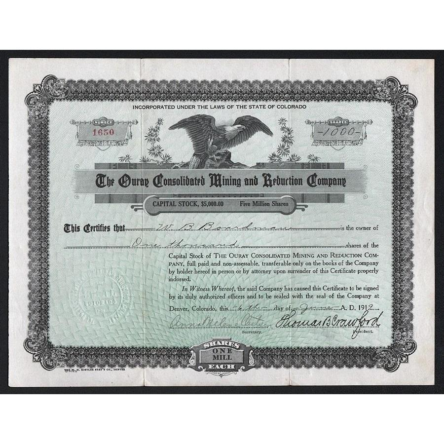 The Ouray Consolidated Mining and Reduction Company Stock Certificate