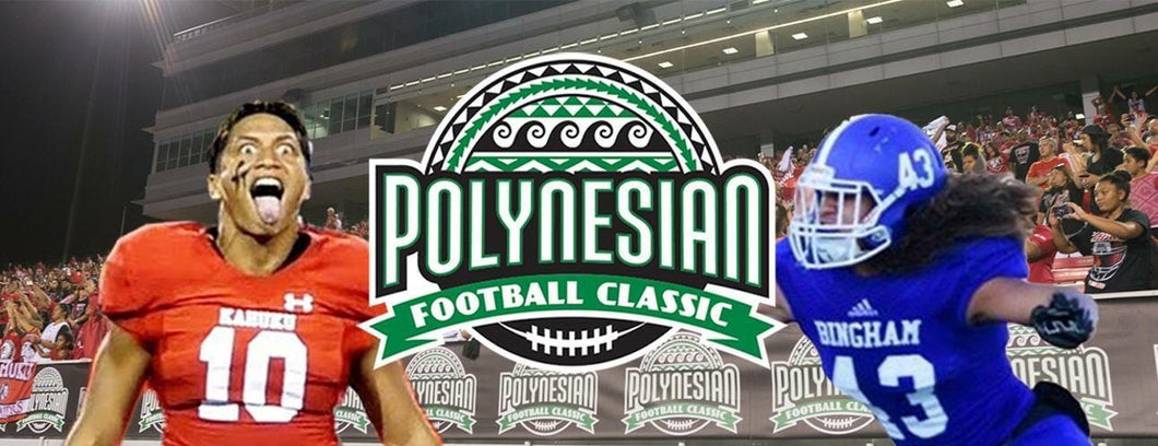 Tickets to attend the POLYNESIAN FOOTBALL CLASSIC