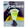 Old Town Drinks Cocktail Recipe Book by Victoria Vergason