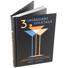 3-Ingredients Cocktail Book, Robert Simonson | Classic Recipes