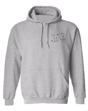 Grey All a Dream Hoodie
