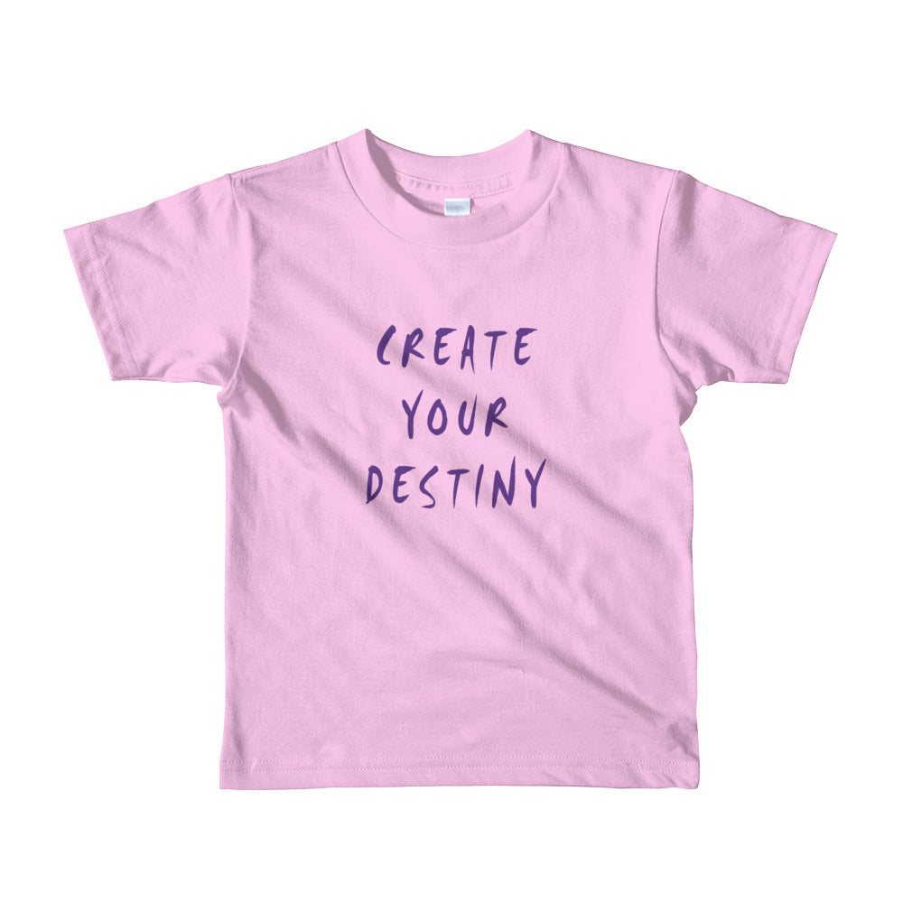Create Your Destiny Short Sleeve Kids T-Shirt