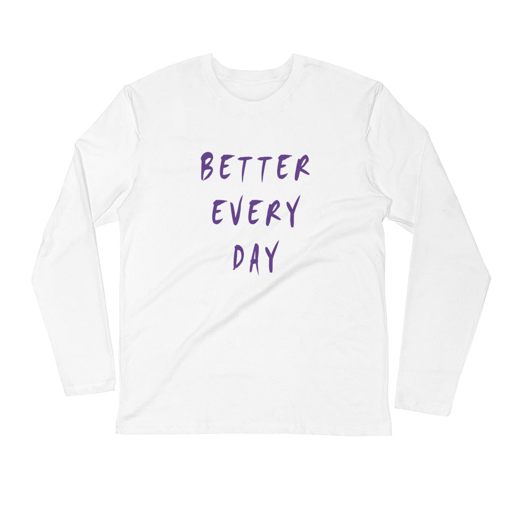 Better Every Day Long Sleeve Fitted Crew