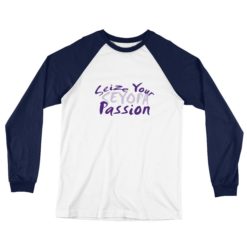 Seize Your Passion Rounded Unisex Long Sleeve Baseball T-Shirt