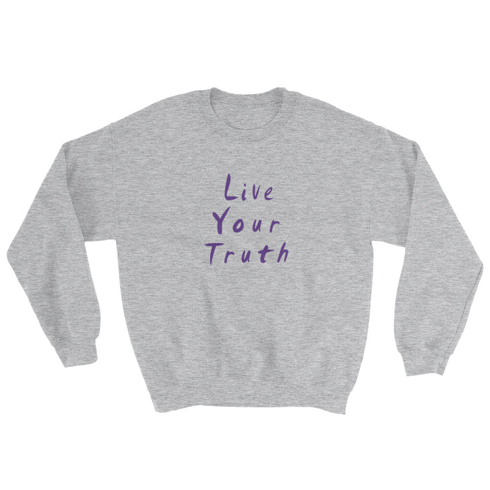 Live Your Truth Sweatshirt