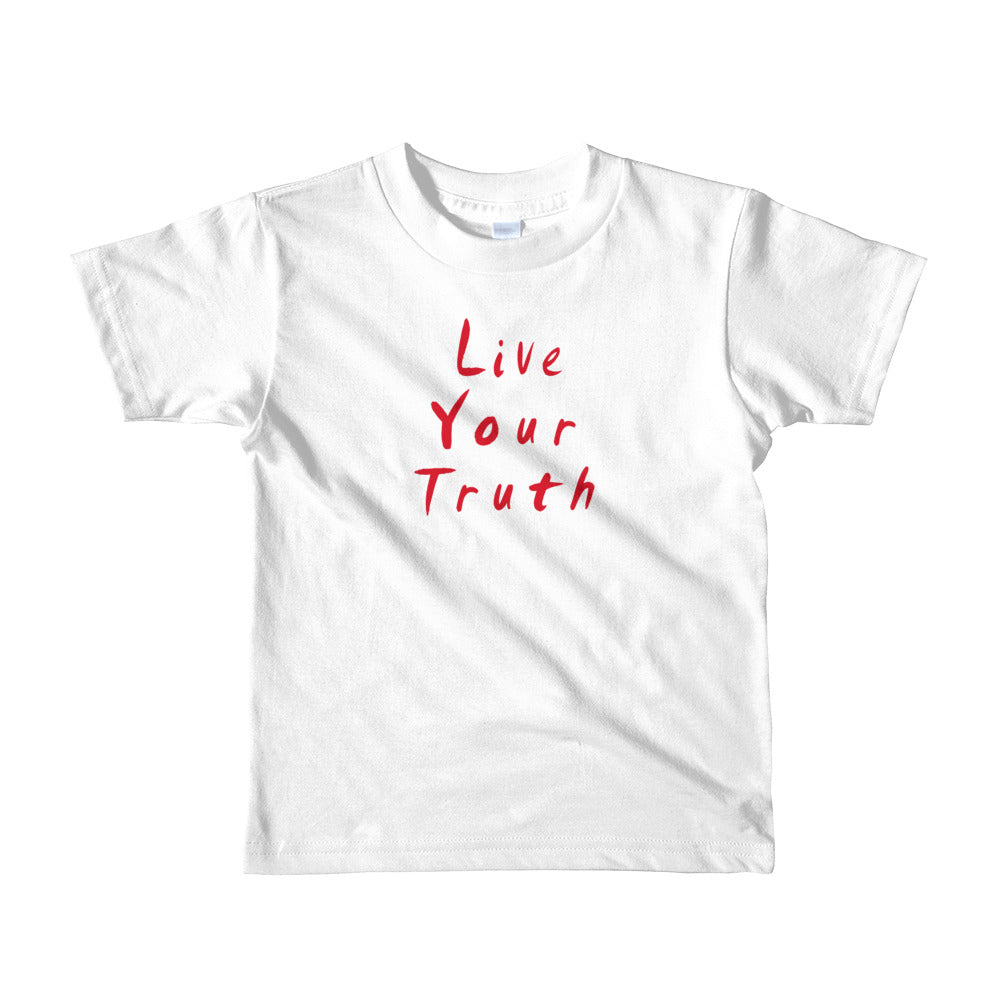 Live Your Truth Short sleeve kids t-shirt