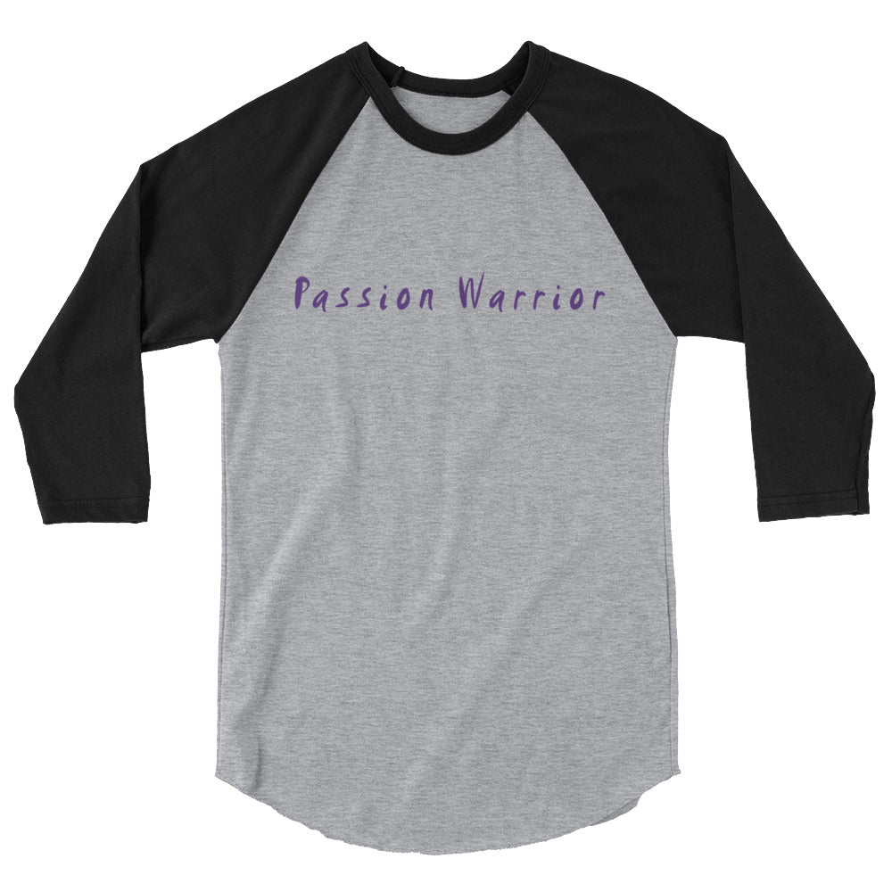 Passion Warrior 3/4 sleeve raglan shirt