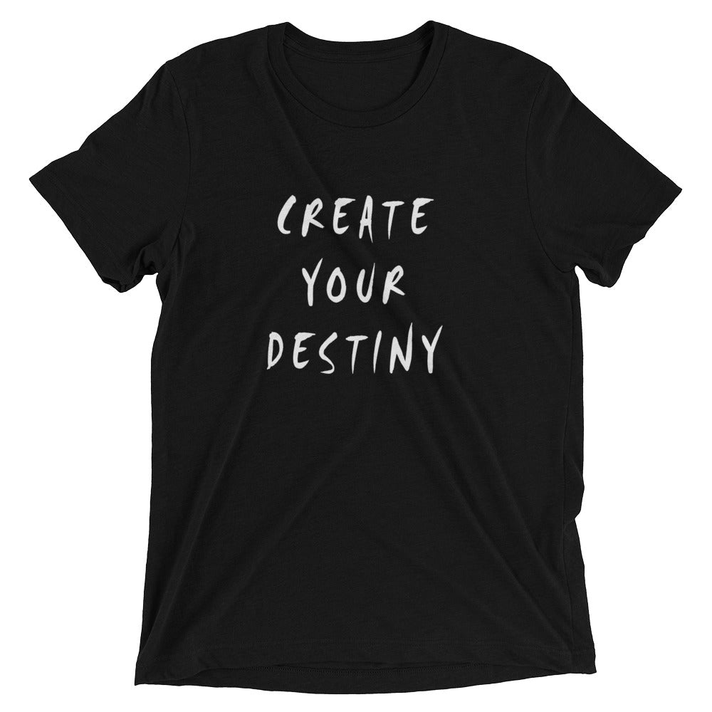 Create Your Destiny Short Sleeve T-shirt