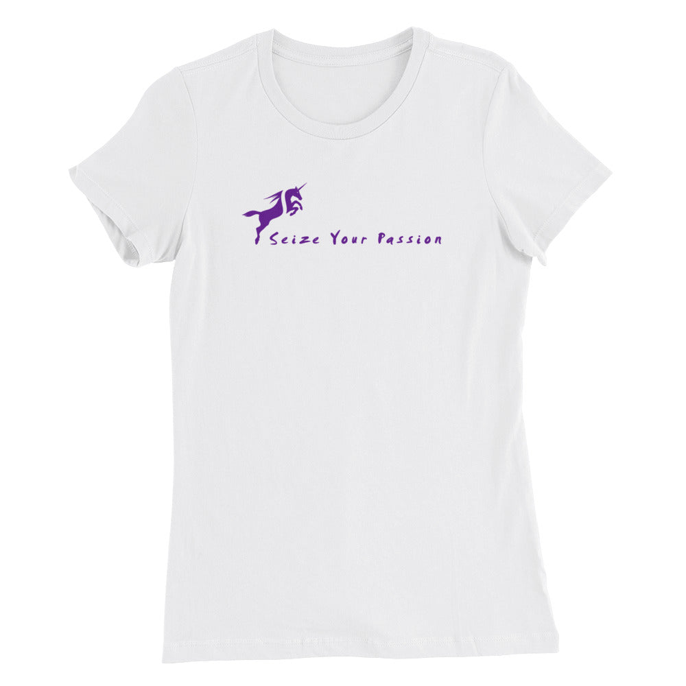Seize Your Passion Unicorn Women's T-Shirt
