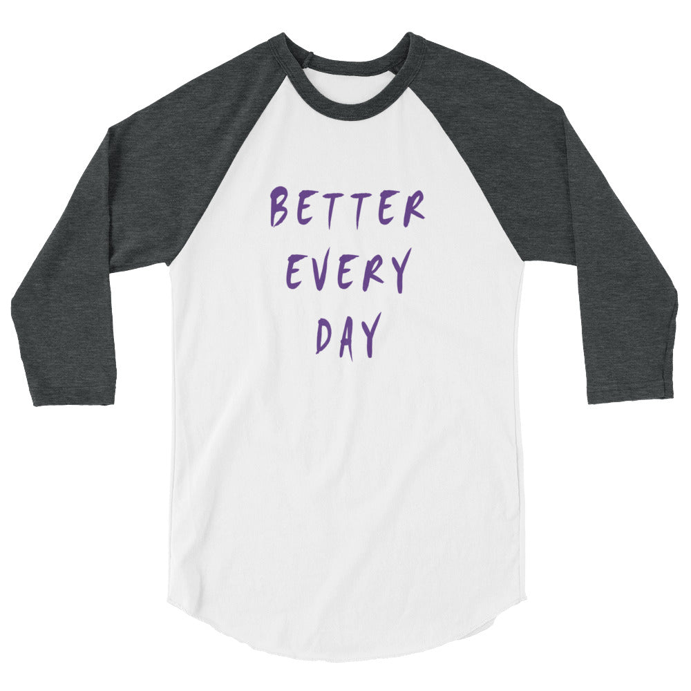 Better Every Day 3/4 Sleeve Raglan Shirt