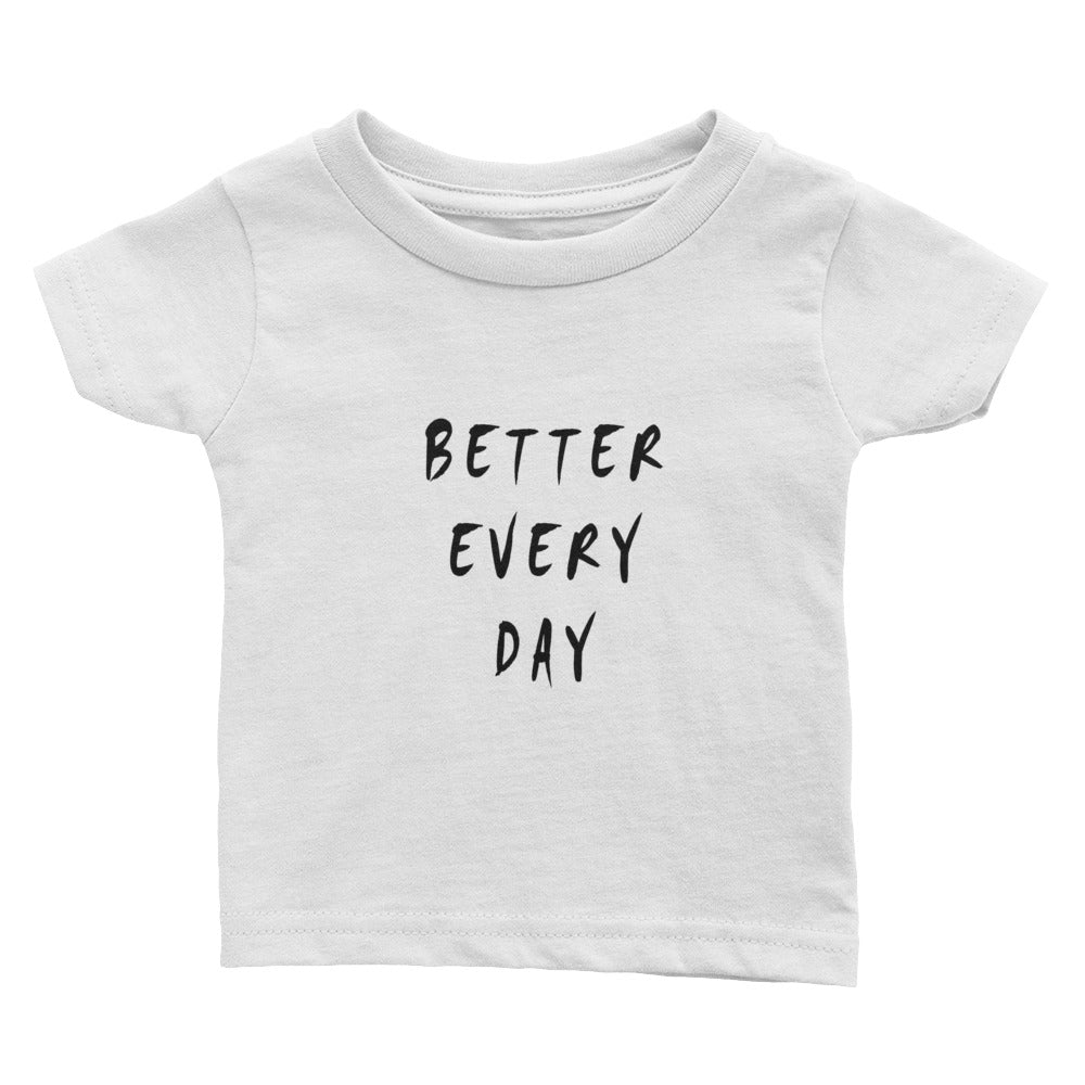 Better Every Day Infant Tee