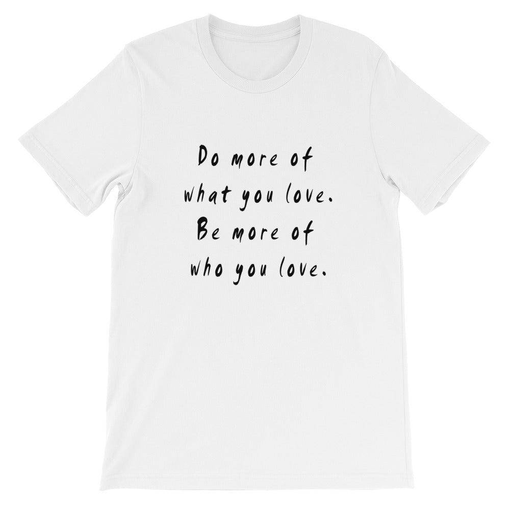 Do More Be More Short-Sleeve Unisex T-Shirt