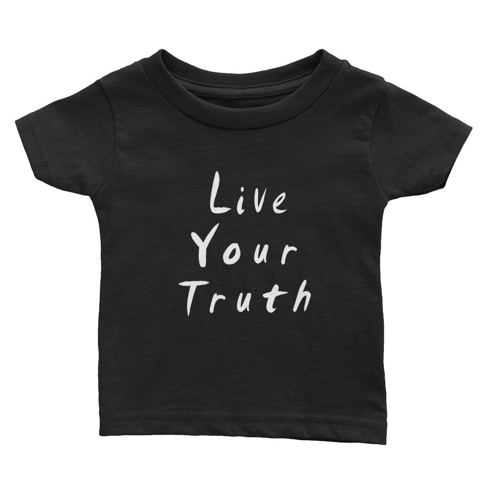 Live Your Truth Infant Tee