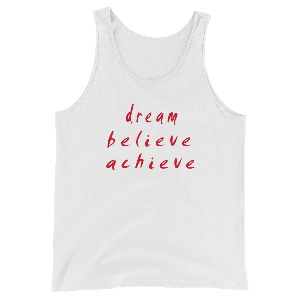 Dream Believe Achieve Unisex  Tank Top