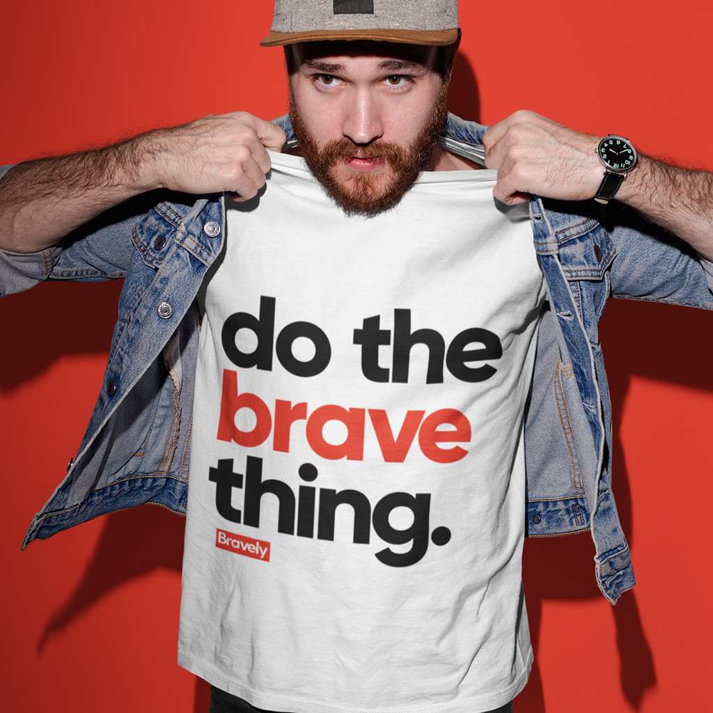 Do The Brave Thing T-Shirt