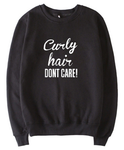Curly Hair Don't Care Sweatshirt