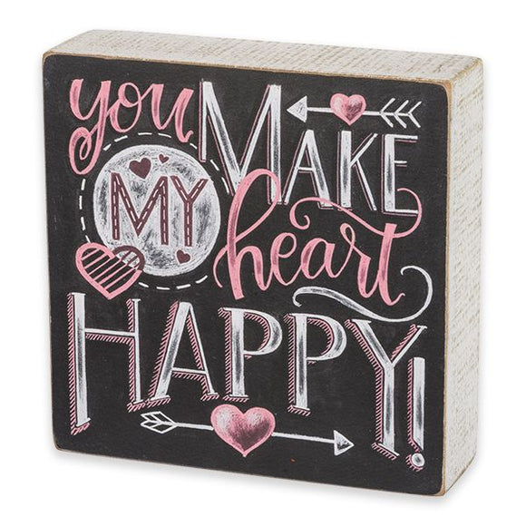 Wooden Box Sign - You Make My Heart Happy