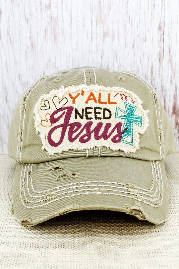 Distressed Khaki 'Y'all Need Jesus' Cap