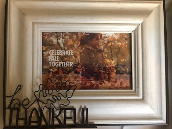 Be Thankful 4x6 Picture Frame