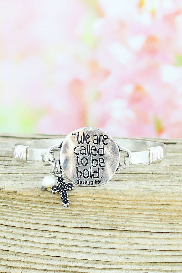 Burnished Silvertone 'We Are Called To Be Bold' Bracelet