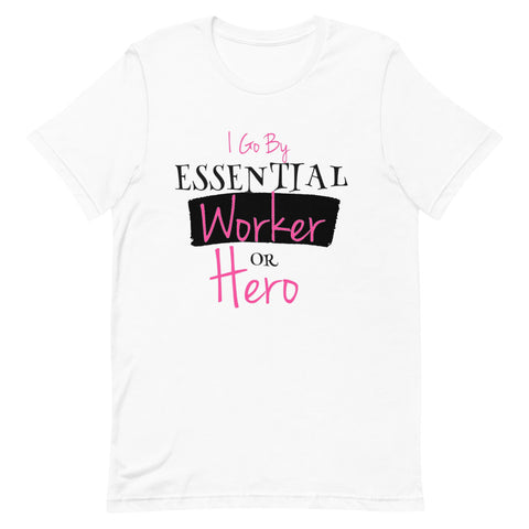 Essential Worker or Hero Tee