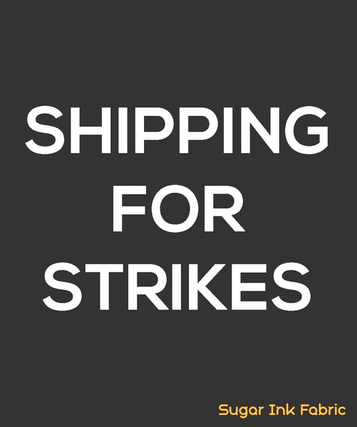 Shipping for Strikes