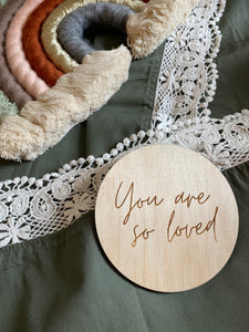 You are so loved Plaque