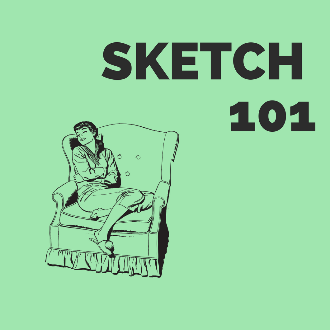 SKETCH 101: STARTING 5th MAY