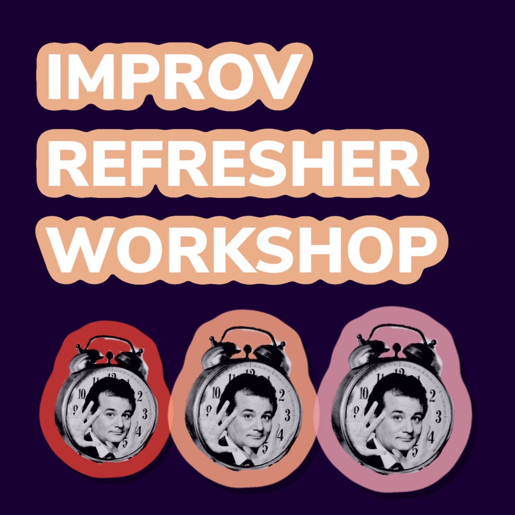 IMPROV COMEDY REFRESHER WORKSHOP: 2ND FEBRUARY