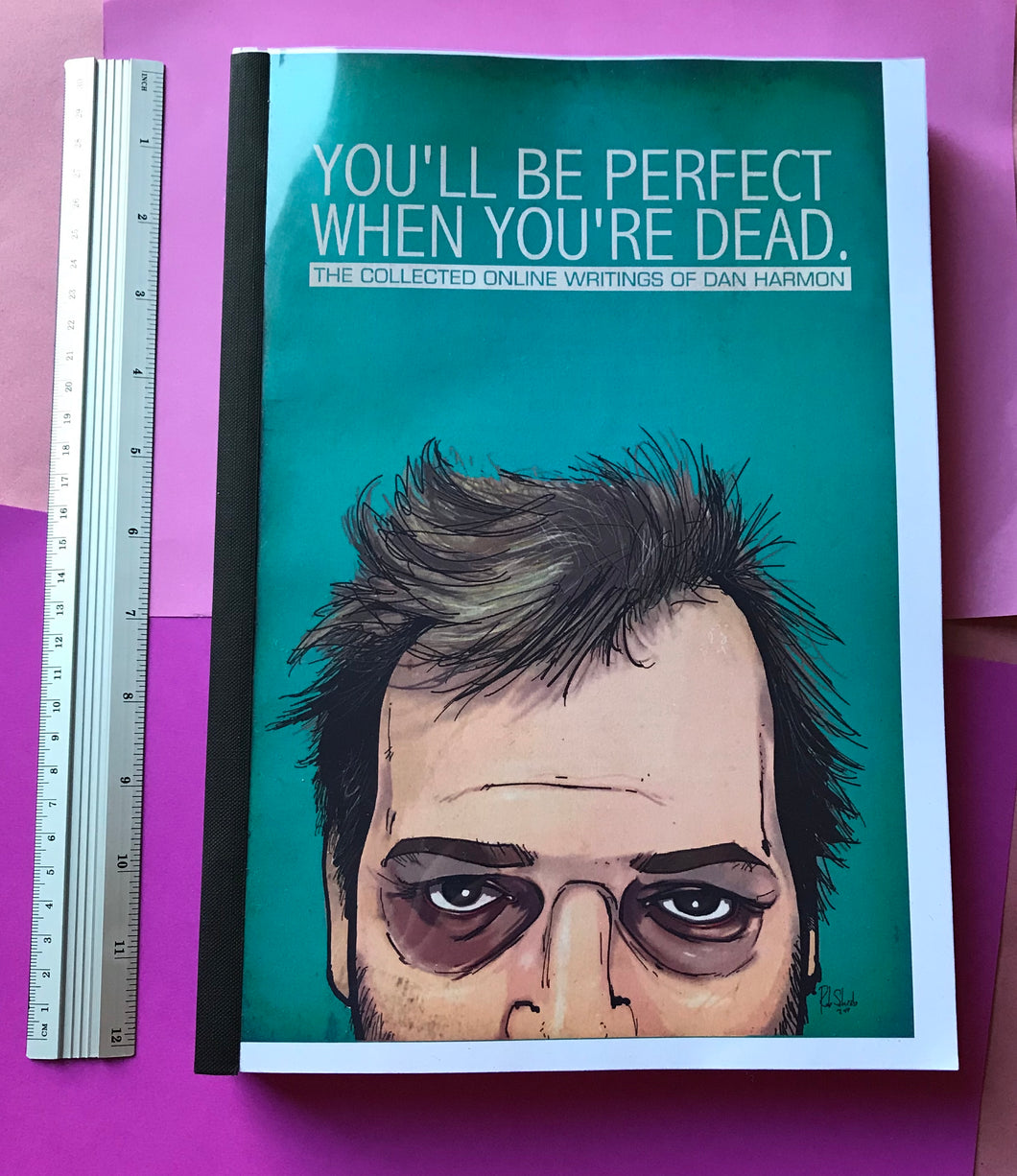 'You'll Be Perfect When You're Dead' Pre-Printing Sample Manuscript